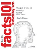 Studyguide for Crime and Criminology by White, ISBN 9780195426090
