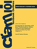 Studyguide for Geometry of M Bius Transformations: Elliptic, Parabolic and Hyperbolic Actions of Sl2 (R) by Kisil, Vladimir V.