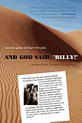 And God Said, Billy! - A Novel