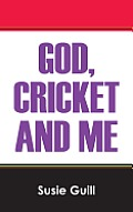 God, Cricket and Me