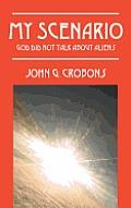 My Scenario: God Did Not Talk about Aliens