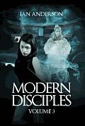 Modern Disciples: Volume 3
