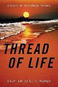 Thread of Life: A Novel of Historical Fiction