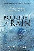 Bouquet of Rain: Prose to Soothe the Mind and Soul