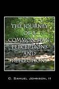 The Journey of a Common Man: Perceptions and Reflections