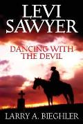 Levi Sawyer - Dancing With The Devil