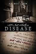 It's Not Really a Disease