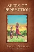 Seeds of Redemption