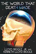 The World That Death Made: A Science Fiction Novel