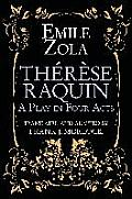 Therese Raquin: A Play in Four Acts