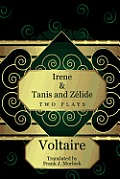 Irene & Tanis and Zelide: Two Plays