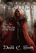 The Passing of the Gods: A Fantasy Novel: The Fall of the First World, Book Three