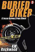 Buried Biker: Jesse Damon Crime Novel, #3