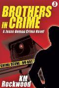 Brothers in Crime: Jesse Damon Crime Novel #5