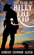 The Trail of Billy the Kid