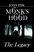 Monk's Hood: The Legacy