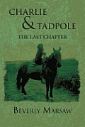 Charlie and Tadpole: The Last Chapter