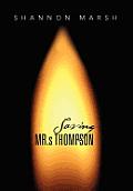 Saving Mr.S Thompson