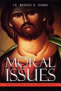 Moral Issues: The Church's View Point on Contemporary Issues