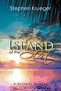 Island of the Son A Belizean Journey