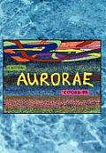 Aurorae: The Approaching Fate