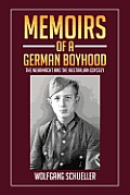Memoirs of a German Boyhood: The Wehrmacht and the Australian Odyssey