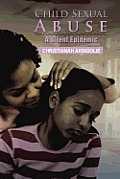 Child Sexual Abuse: A Silent Epidemic