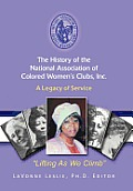 The History of the National Association of Colored Women's Clubs, Inc.: A Legacy of Service