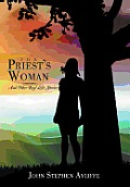 The Priest's Woman: And Other Real Life Stories