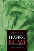 Leaving Islam: 20 Years in the Shadow of the Sheihk