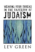 Weaving Your Thread in the Tapestry of Judaism