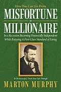 Misfortune to Millionaire