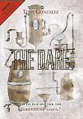 The Dare: Can You Walk Away from Your Poisonous Passion?