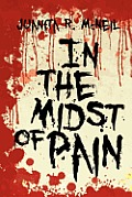 In the Midst of Pain