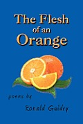 The Flesh of an Orange