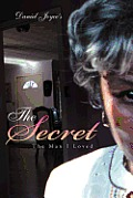 The Secret: The Man I Loved