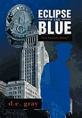 Eclipse of the Blue: For Greater Glory