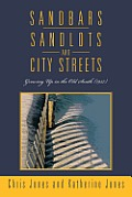 Sandbars, Sandlots, and City Streets: Growing Up in the Old South (1957)