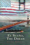 El Sueno, the Dream