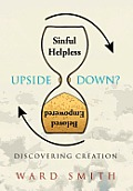 Upside Down: Discovering Creation