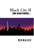 Black City II: Second Hand Smoke