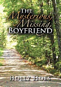 The Mysterious, Missing, Boyfriend