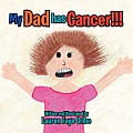 My Dad Has Cancer !!!