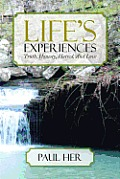 Life's Experiences: Truth, Honesty, Hatred, and Love