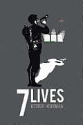 Seven Lives: Based on True Events