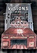 Visions of the Black Heaven