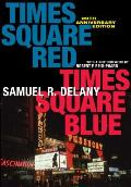 Times Square Red, Times Square Blue, 20th Anniversary Edition