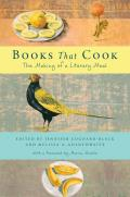 Books That Cook The Making of a Literary Meal