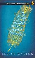 Strange & Beautiful Sorrows of Ava Lavender