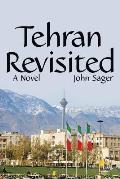 Tehran Revisited